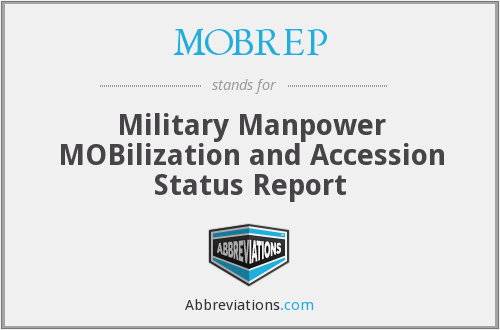 MOBREP - Military Manpower MOBilization and Accession Status Report