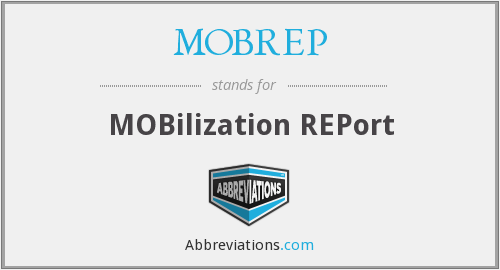 MOBREP - MOBilization REPort