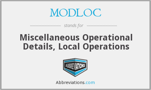 What does MODLOC stand for?