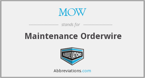 MOW - Maintenance Orderwire