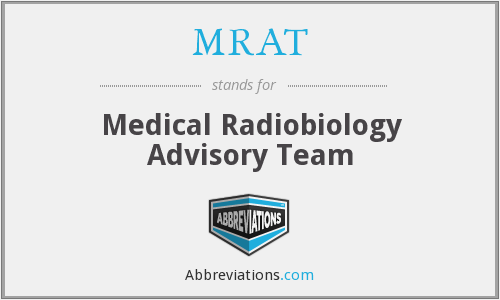 MRAT - Medical Radiobiology Advisory Team