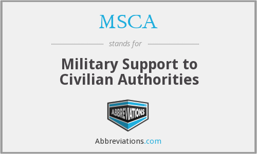 MSCA - Military Support to Civilian Authorities