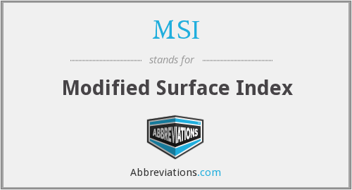 MSI - Modified Surface Index