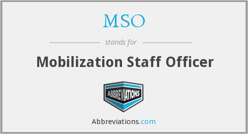 MSO - Mobilization Staff Officer