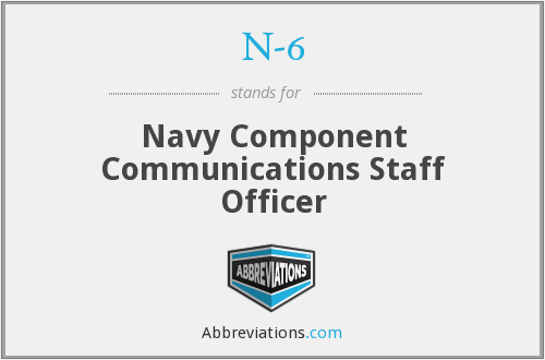 N-6 - Navy Component Communications Staff Officer