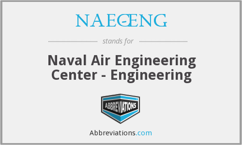 What does NAEC-ENG stand for?