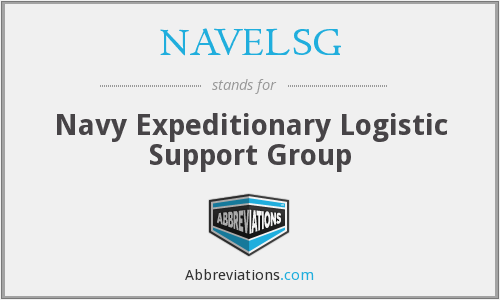 NAVELSG - Navy Expeditionary Logistic Support Group