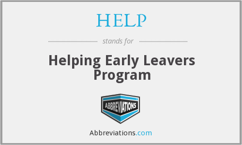 HELP - Helping Early Leavers Program