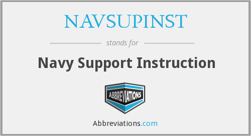 What does NAVSUPINST stand for?