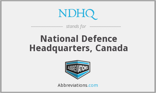 What does NDHQ stand for?