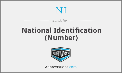 NI - National Identification (Number)