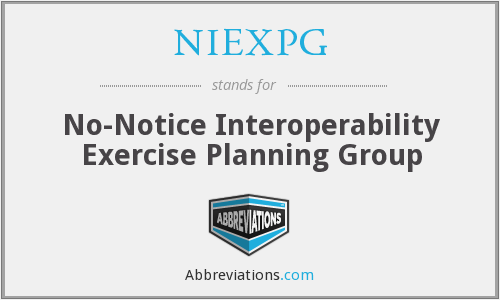 NIEXPG - No-Notice Interoperability Exercise Planning Group