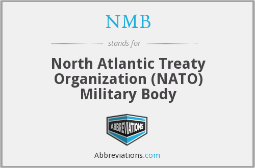 NMB - North Atlantic Treaty Organization (NATO) Military Body