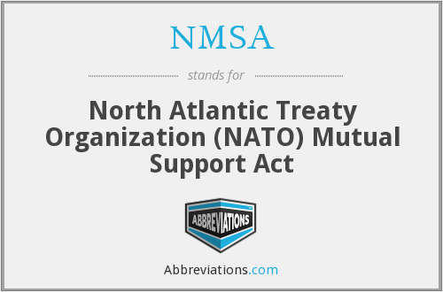 NMSA - North Atlantic Treaty Organization (NATO) Mutual Support Act