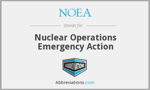 NOEA - Nuclear Operations Emergency Action