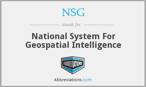NSG - National System For Geospatial Intelligence
