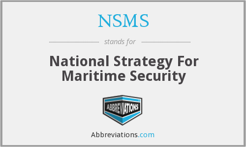 NSMS - National Strategy For Maritime Security