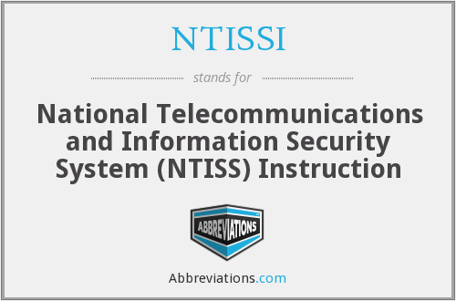 What does NTISSI stand for?