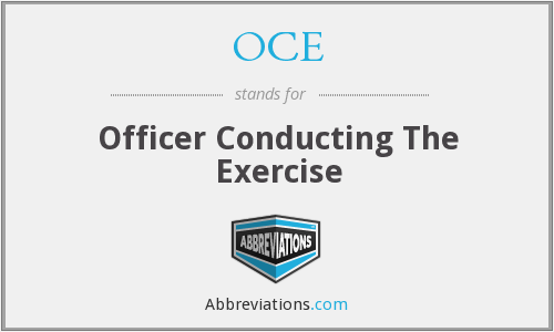 OCE - Officer Conducting The Exercise