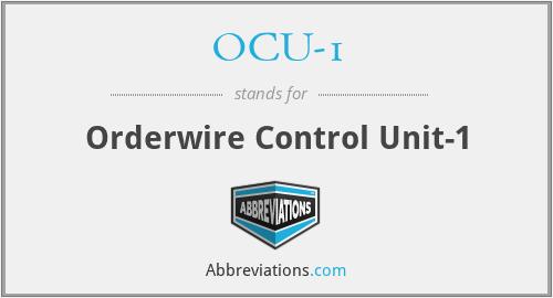 OCU-1 - Orderwire Control Unit-1