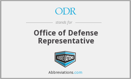ODR - Office of Defense Representative