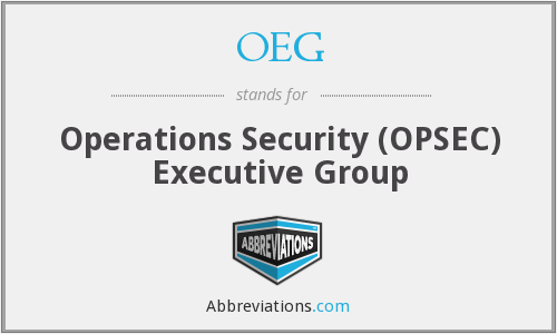 OEG - Operations Security (OPSEC) Executive Group