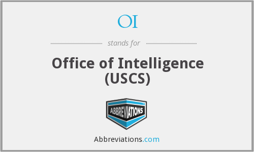 OI - Office of Intelligence (USCS)