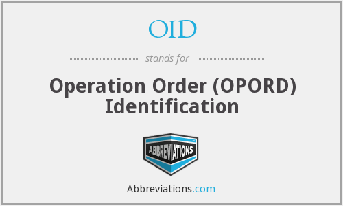 OID - Operation Order (OPORD) Identification