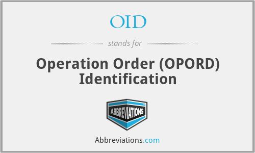 OID - Operation Order (OPORD) Identification