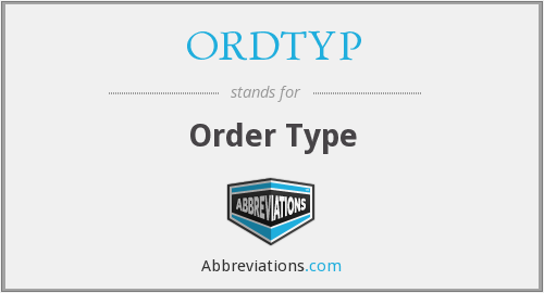 What does ORDTYP stand for?