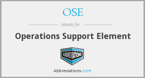 OSE - Operations Support Element