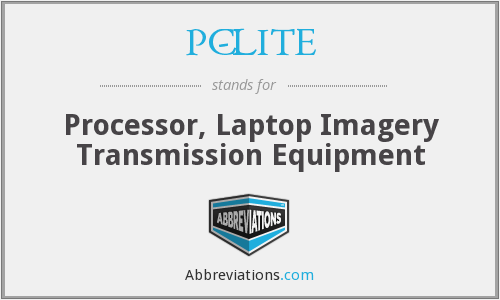 PC-LITE - Processor, Laptop Imagery Transmission Equipment