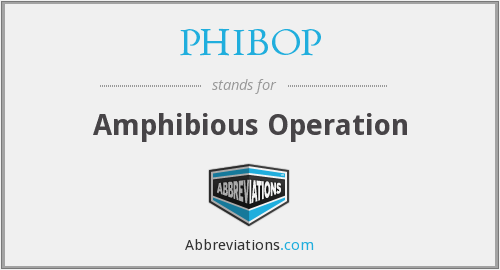 What does PHIBOP stand for?