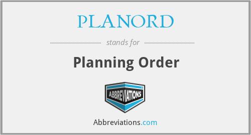 PLANORD - Planning Order