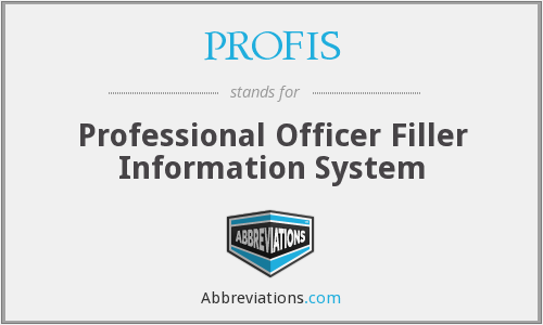 PROFIS - Professional Officer Filler Information System