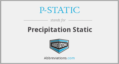 P-STATIC - Precipitation Static