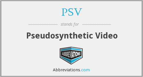 PSV - Pseudosynthetic Video