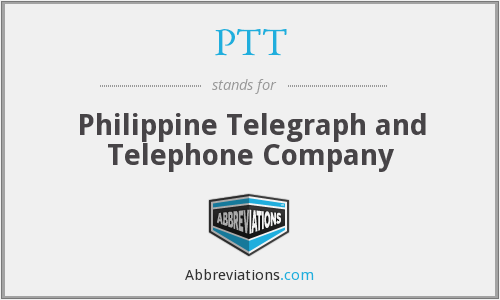 PTT - Philippine Telegraph and Telephone Company