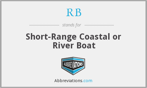 RB - Short-Range Coastal or River Boat