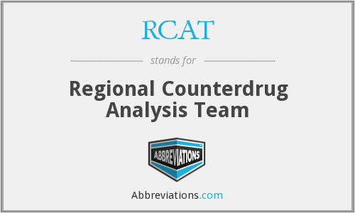 RCAT - Regional Counterdrug Analysis Team