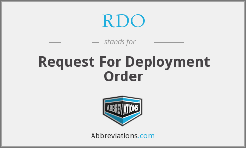 RDO - Request For Deployment Order