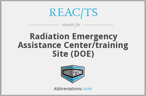 REAC/TS - Radiation Emergency Assistance Center/training Site (DOE)