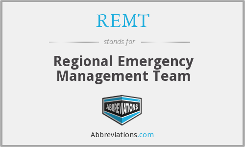 REMT - Regional Emergency Management Team