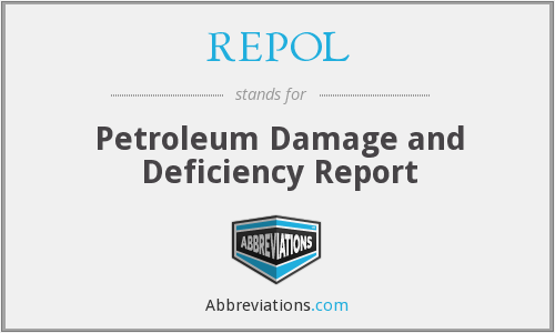 REPOL - Petroleum Damage and Deficiency Report