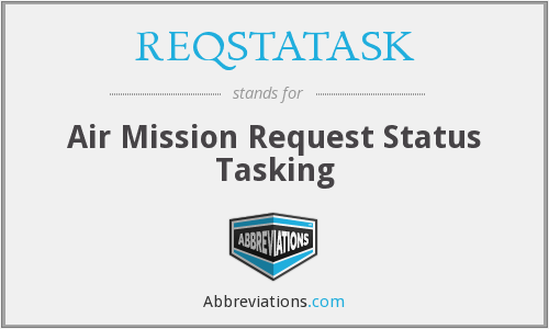 What does REQSTATASK stand for?