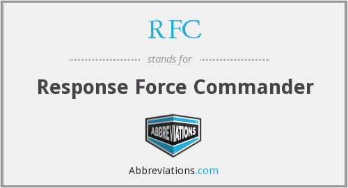 RFC - Response Force Commander