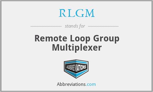 RLGM - Remote Loop Group Multiplexer