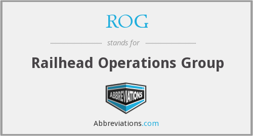ROG - Railhead Operations Group