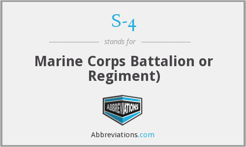 S-4 - Marine Corps Battalion or Regiment)