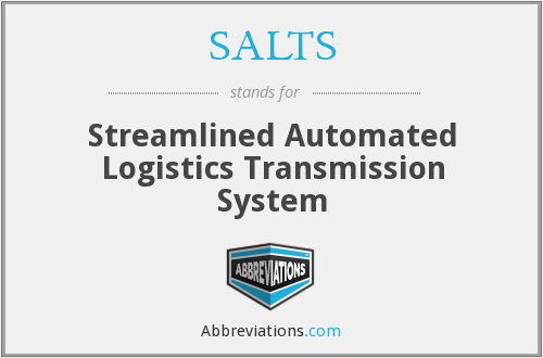SALTS - Streamlined Automated Logistics Transmission System